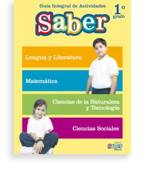 Guía Integral de Actividades Saber 1º Grado