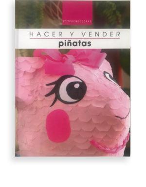Hacer y vender piñatas