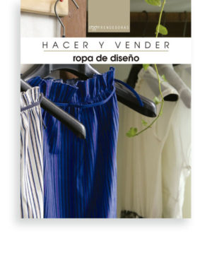 Hacer y vender ropa de diseño
